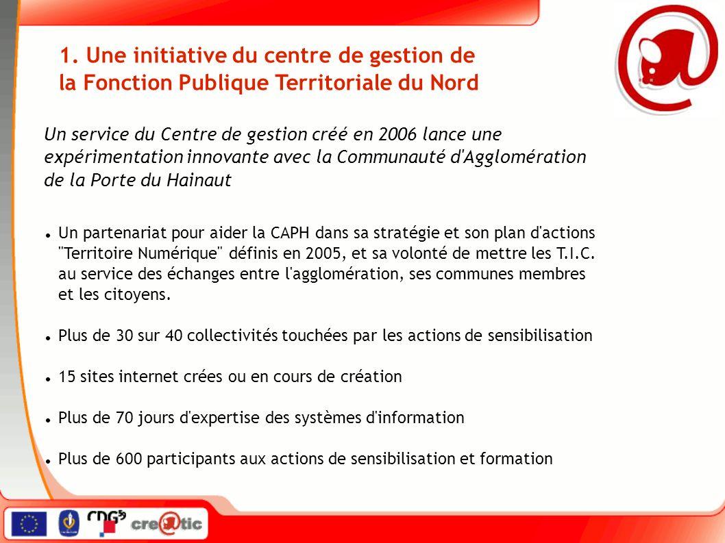 1. Une initiative du centre de gestion de la Fonction Publique Territoriale du Nord Un partenariat pour aider la CAPH dans sa stratégie et son plan d'