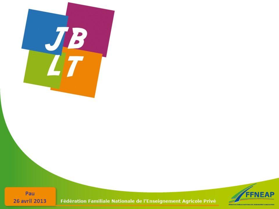Pau 26 avril 2013 www.lycee-jblt.fr