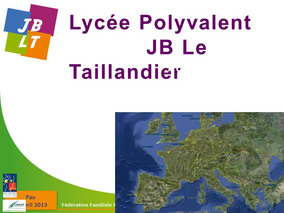 Pau 26 avril 2013 Lycée Polyvalent JB Le Taillandier Fougères en Bretagne