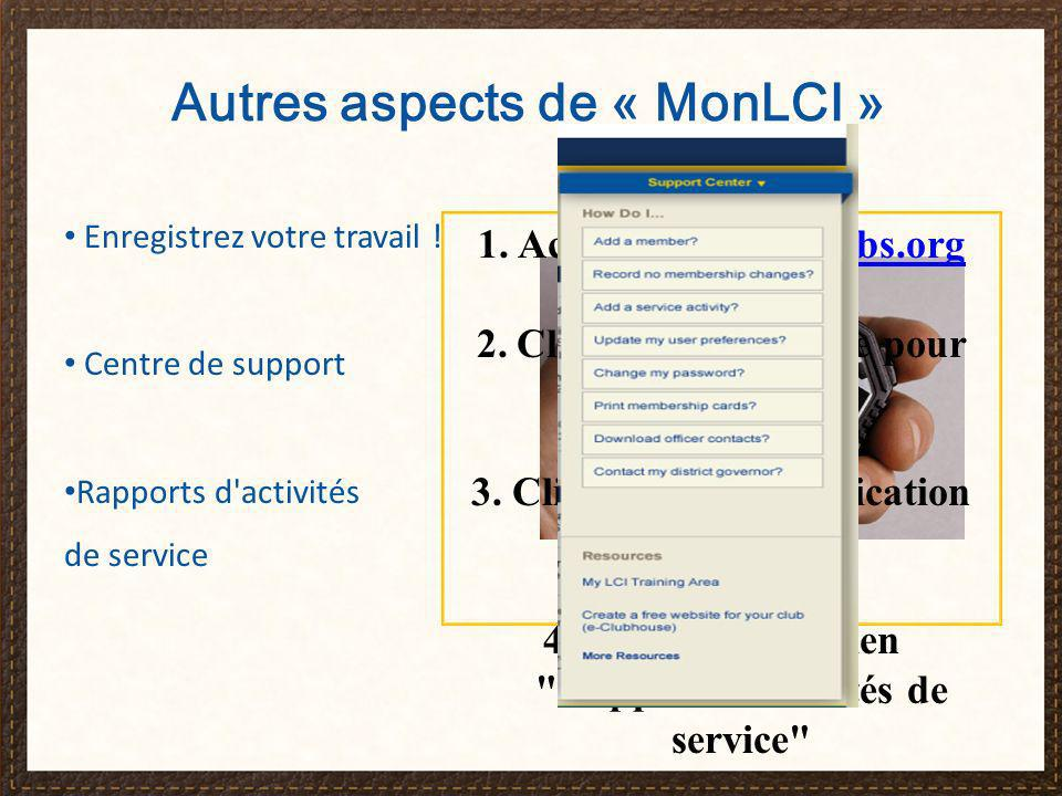 Autres aspects de « MonLCI » Enregistrez votre travail .
