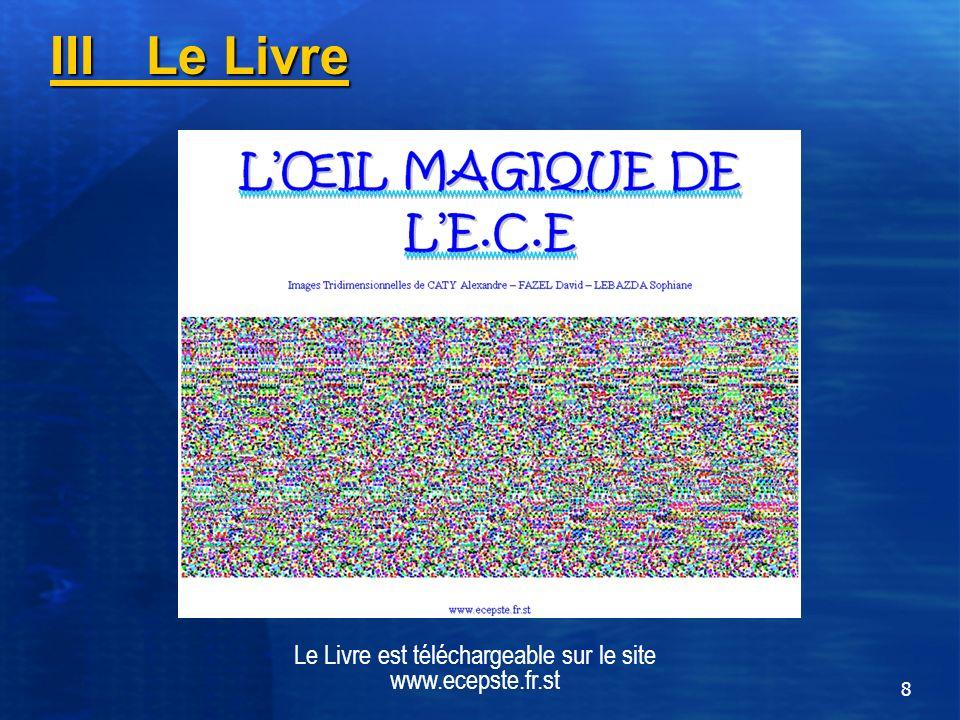 8 Le Livre est téléchargeable sur le site www.ecepste.fr.st