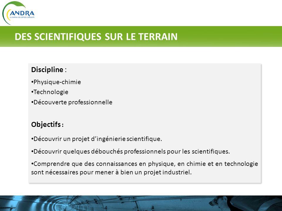 Discipline : Physique-chimie Technologie Découverte professionnelle Objectifs : Découvrir un projet dingénierie scientifique. Découvrir quelques débou