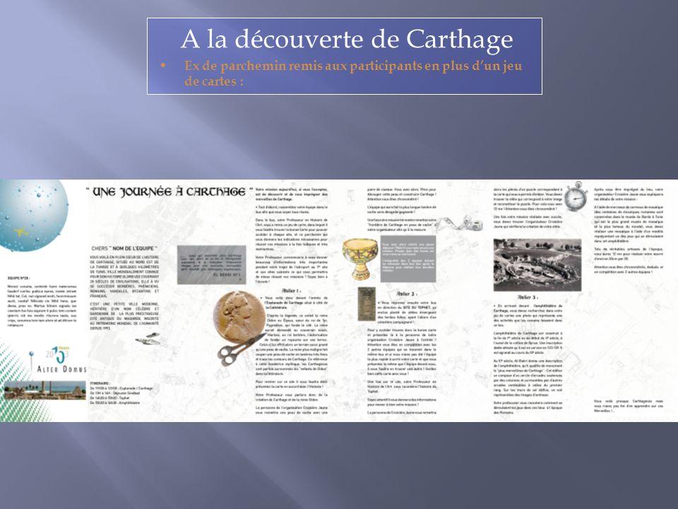 A la découverte de Carthage Ex de parchemin remis aux participants en plus dun jeu de cartes :