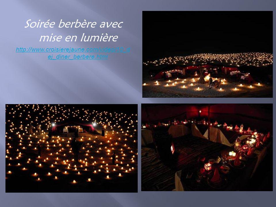 Soirée berbère avec mise en lumière http://www.croisierejaune.com/video/10_d ej_diner_berbere.html