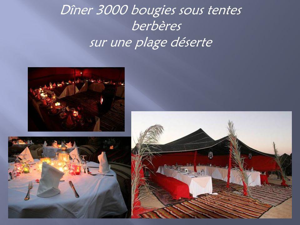 Dîner 3000 bougies sous tentes berbères sur une plage déserte