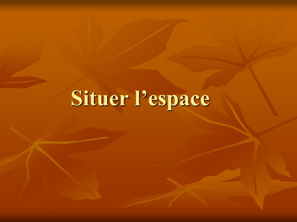 Situer lespace