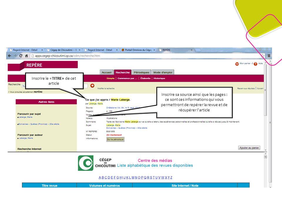 Mais dabord, il faut vérifier dans la partie inférieure de la fenêtre de recherche de REPÈRE… Dans « La liste alphabétique des revues disponibles », vérifier si le titre de la revue sélectionnée est accessible à la bibliothèque.