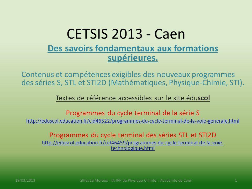 CETSIS 2013 - Caen Des savoirs fondamentaux aux formations supérieures.