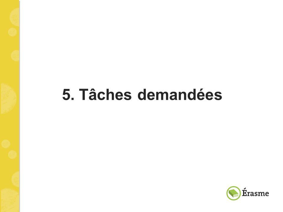 5. Tâches demandées