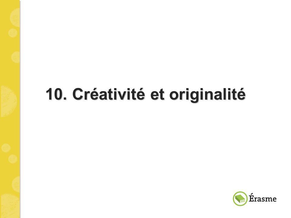 10. Créativité et originalité
