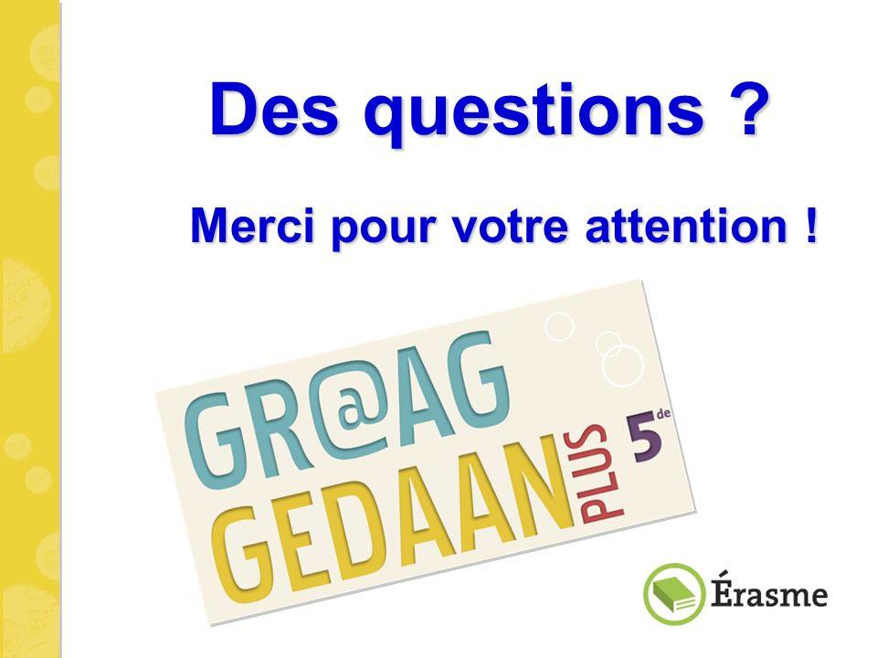 Des questions ? Merci pour votre attention !