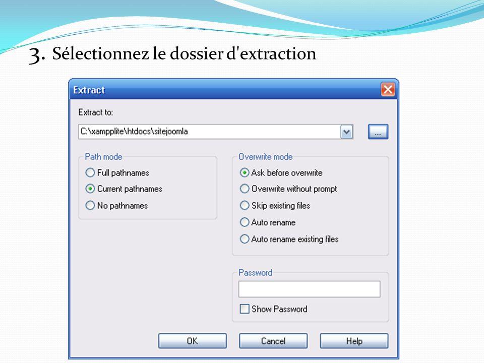 3. Sélectionnez le dossier d'extraction