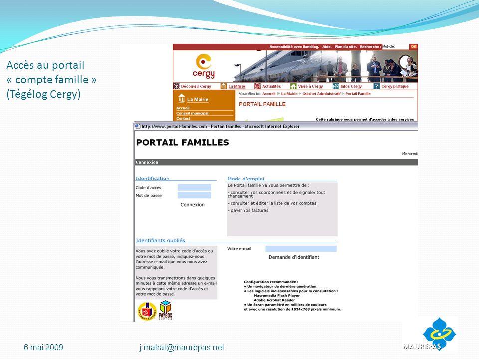 Accès au portail « compte famille » (Tégélog Cergy) 6 mai 2009j.matrat@maurepas.net