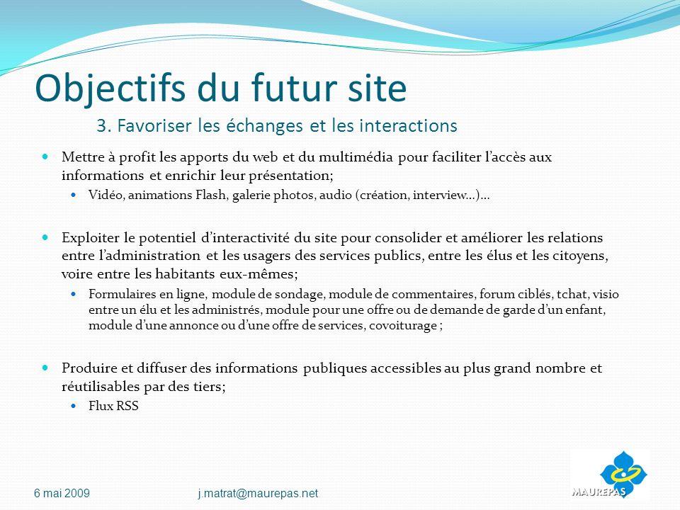Objectifs du futur site 3.