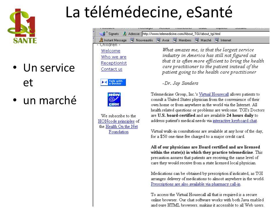 La télémédecine, eSanté Un service et un marché