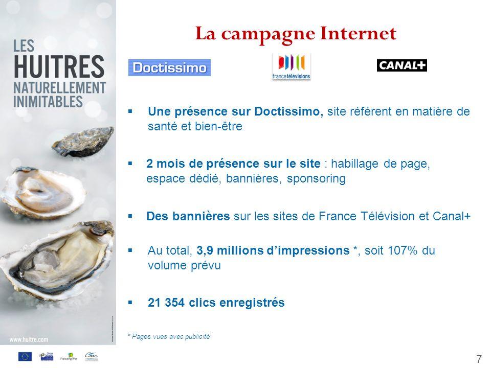 7 La campagne Internet Une présence sur Doctissimo, site référent en matière de santé et bien-être 2 mois de présence sur le site : habillage de page,