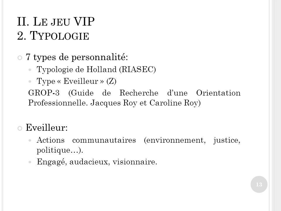II.L E JEU VIP 2.