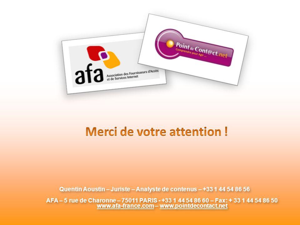 Quentin Aoustin – Juriste – Analyste de contenus – +33 1 44 54 86 56 AFA – 5 rue de Charonne – 75011 PARIS - +33 1 44 54 86 60 – Fax: + 33 1 44 54 86