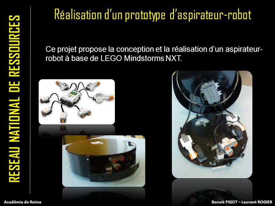Réalisation dun prototype daspirateur-robot Ce projet propose la conception et la réalisation dun aspirateur- robot à base de LEGO Mindstorms NXT. Aca