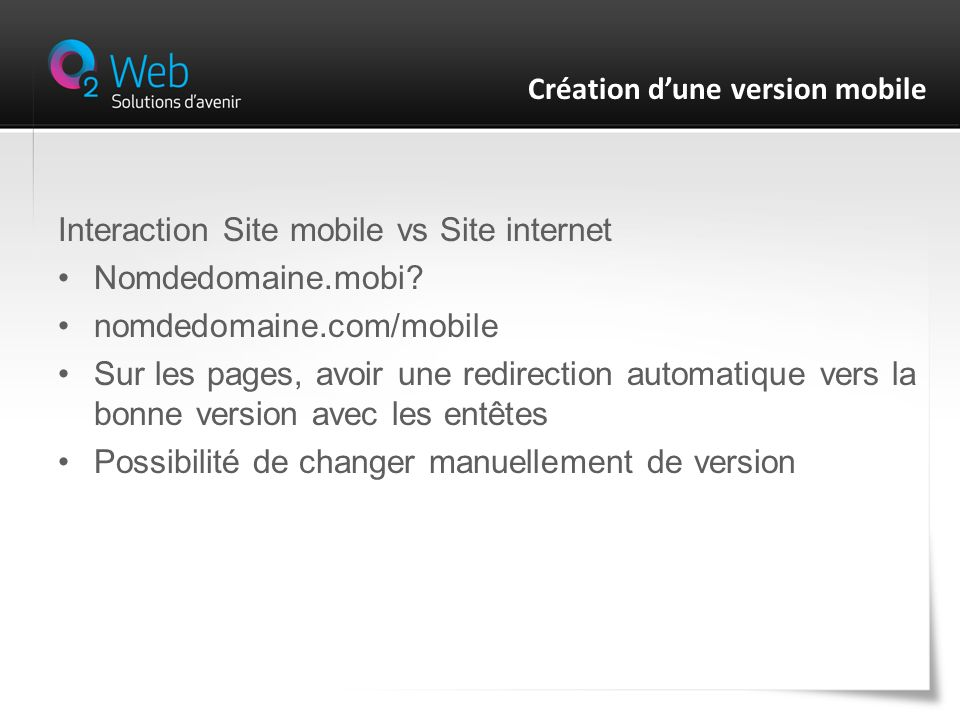 Interaction Site mobile vs Site internet Nomdedomaine.mobi.