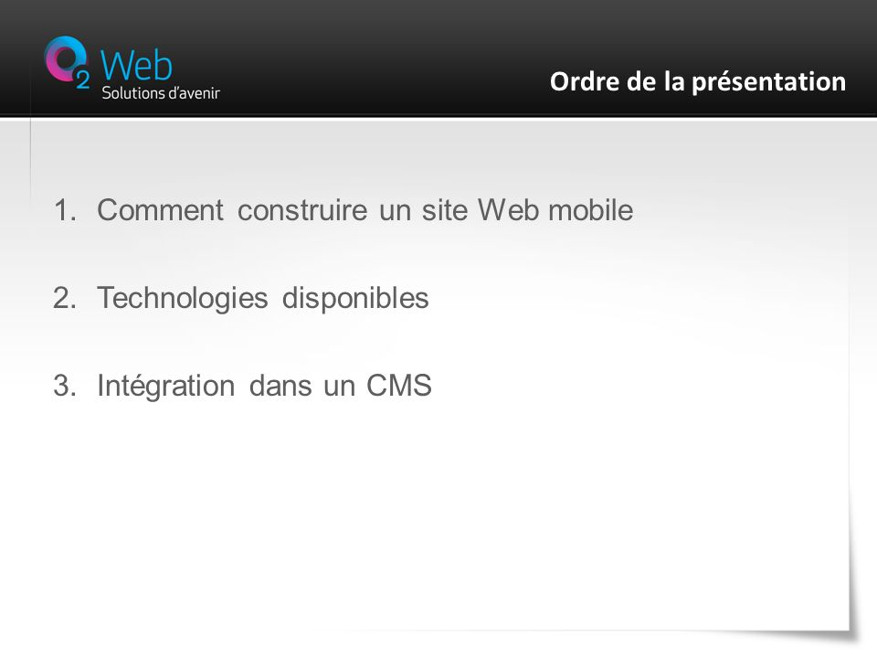 1.Comment construire un site Web mobile 2.