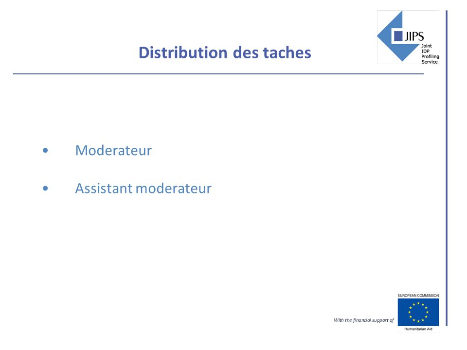 Distribution des taches Moderateur Assistant moderateur