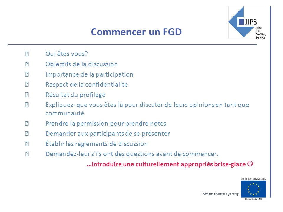 Commencer un FGD Qui êtes vous.