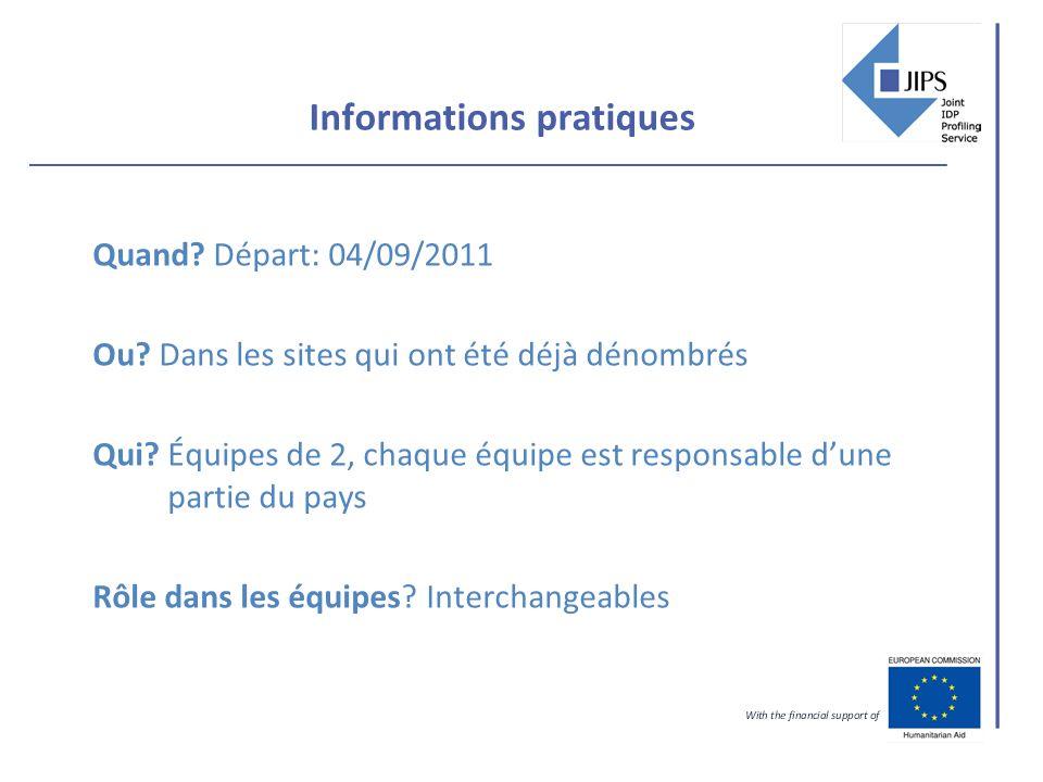 Informations pratiques Quand. Départ: 04/09/2011 Ou.