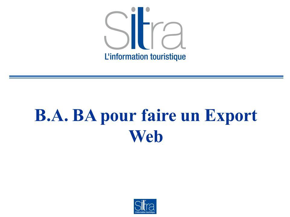 B.A. BA pour faire un Export Web