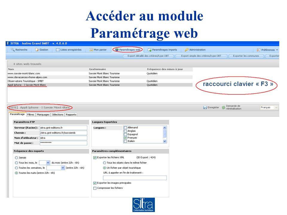 Accéder au module Paramétrage web raccourci clavier « F3 »