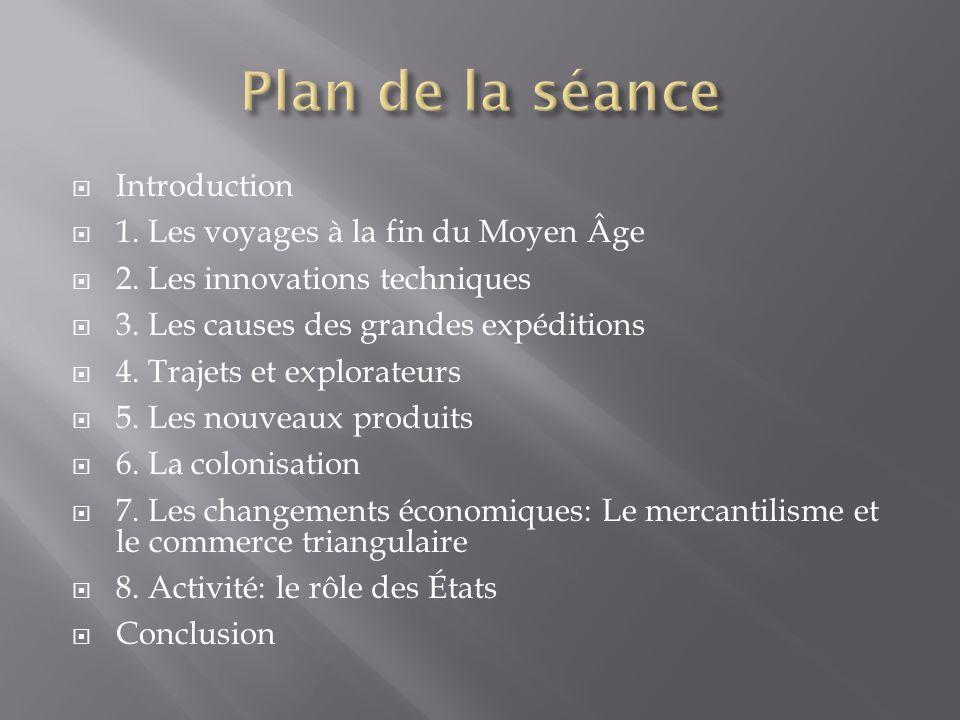 Introduction 1. Les voyages à la fin du Moyen Âge 2.