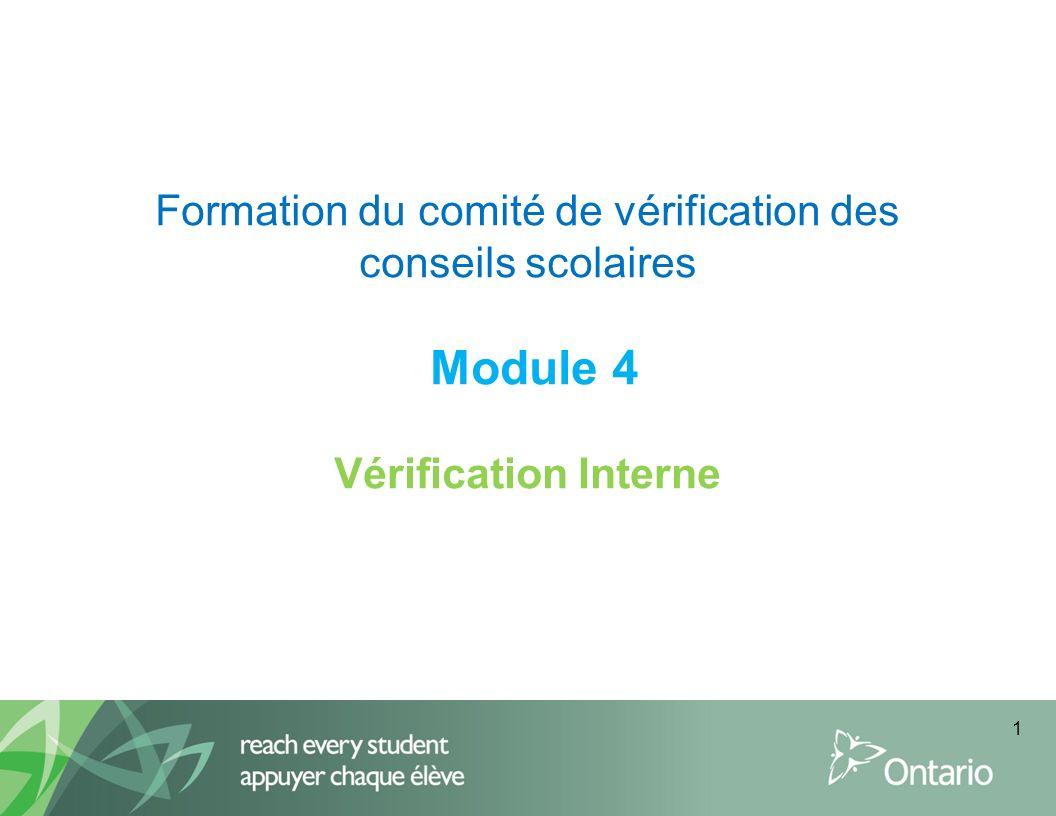 Formation du comité de vérification des conseils scolaires Module 4 Vérification Interne 1