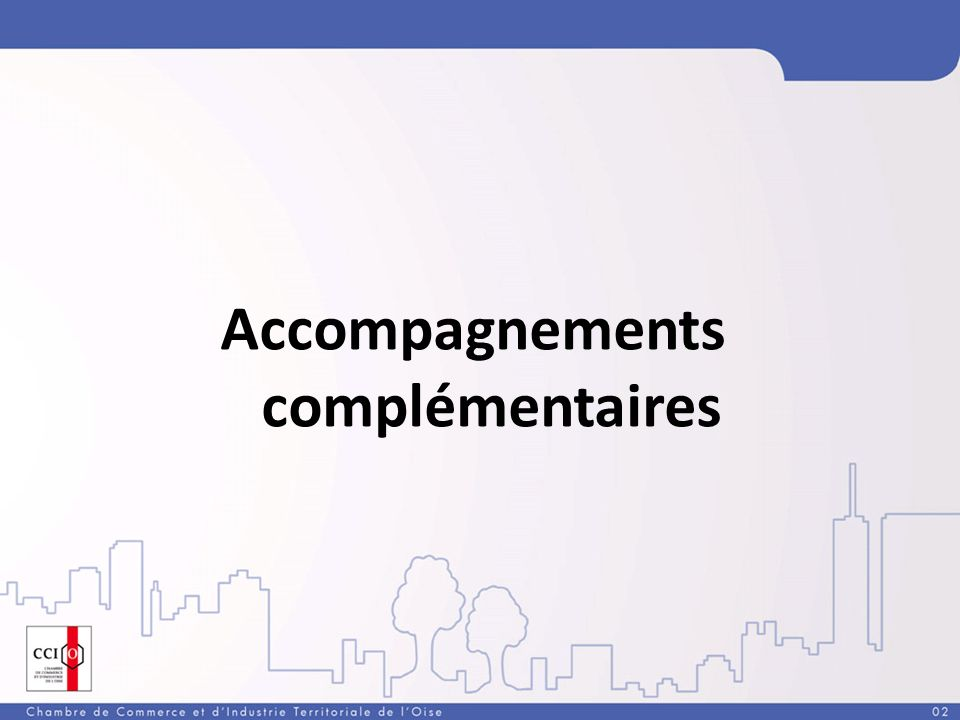 Accompagnements complémentaires