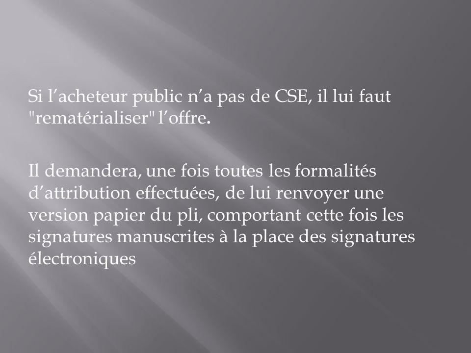 Si lacheteur public na pas de CSE, il lui faut
