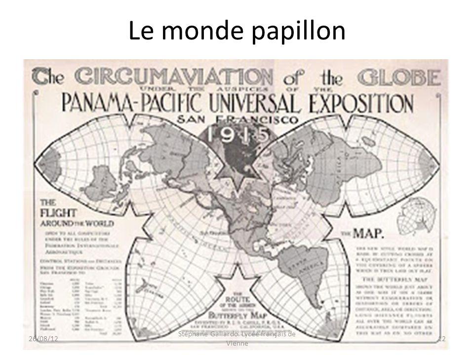 Le monde papillon 26/08/1212 Stéphane Gallardo. Lycée français de Vienne
