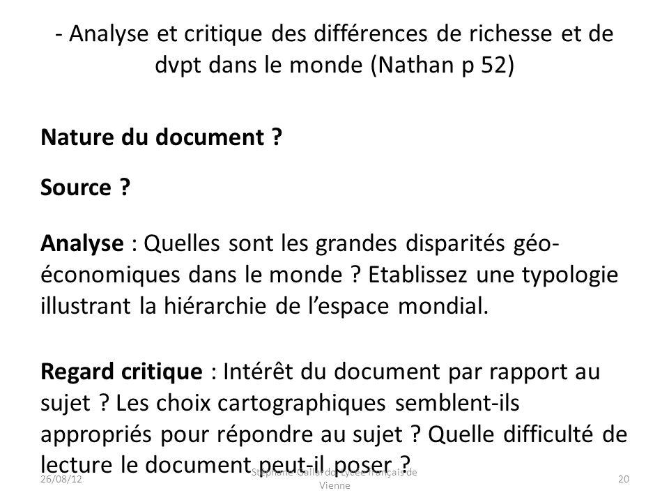 - Analyse et critique des différences de richesse et de dvpt dans le monde (Nathan p 52) Nature du document ? Source ? Analyse : Quelles sont les gran