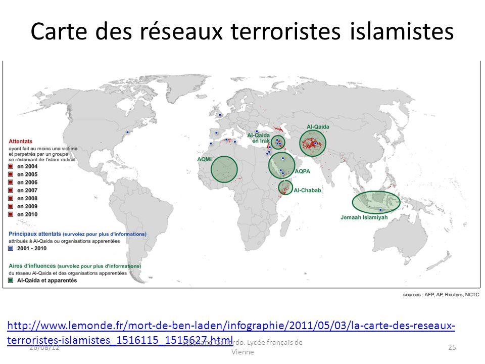 Carte des réseaux terroristes islamistes http://www.lemonde.fr/mort-de-ben-laden/infographie/2011/05/03/la-carte-des-reseaux- terroristes-islamistes_1