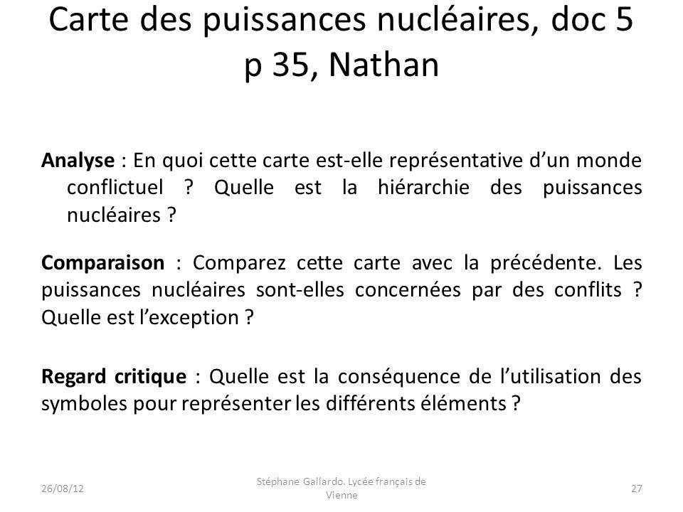 Carte des puissances nucléaires, doc 5 p 35, Nathan Analyse : En quoi cette carte est-elle représentative dun monde conflictuel ? Quelle est la hiérar