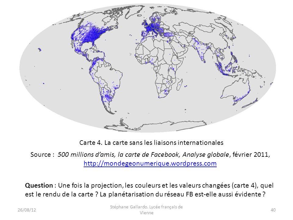 Source : 500 millions damis, la carte de Facebook, Analyse globale, février 2011, http://mondegeonumerique.wordpress.com Carte 4. La carte sans les li