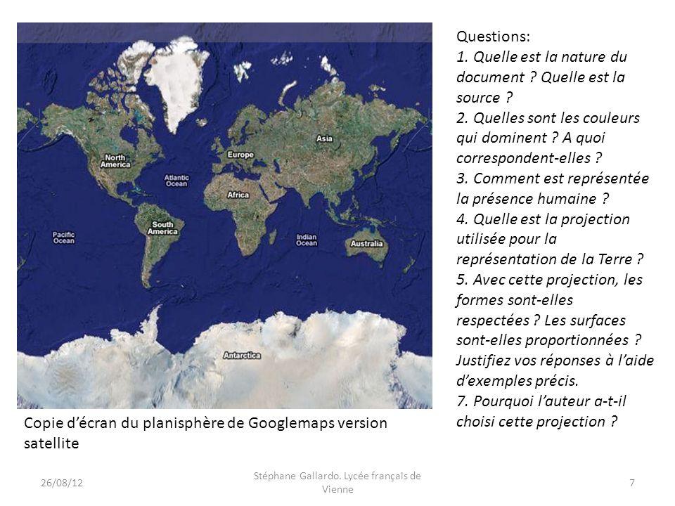 Copie décran du planisphère de Googlemaps version satellite Questions: 1. Quelle est la nature du document ? Quelle est la source ? 2. Quelles sont le