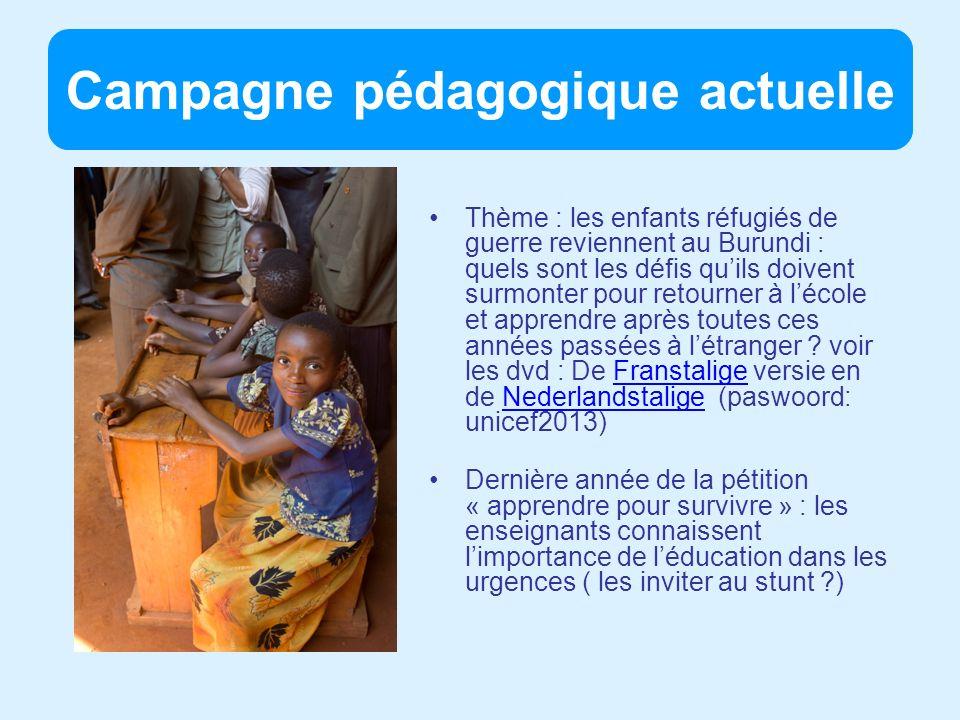 Campagne pédagogique actuelle Thème : les enfants réfugiés de guerre reviennent au Burundi : quels sont les défis quils doivent surmonter pour retourner à lécole et apprendre après toutes ces années passées à létranger .