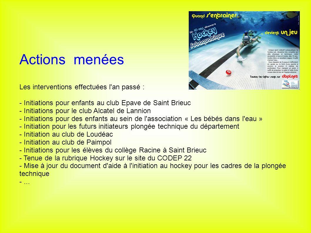 Actions menées Les interventions effectuées l'an passé : - Initiations pour enfants au club Epave de Saint Brieuc - Initiations pour le club Alcatel d
