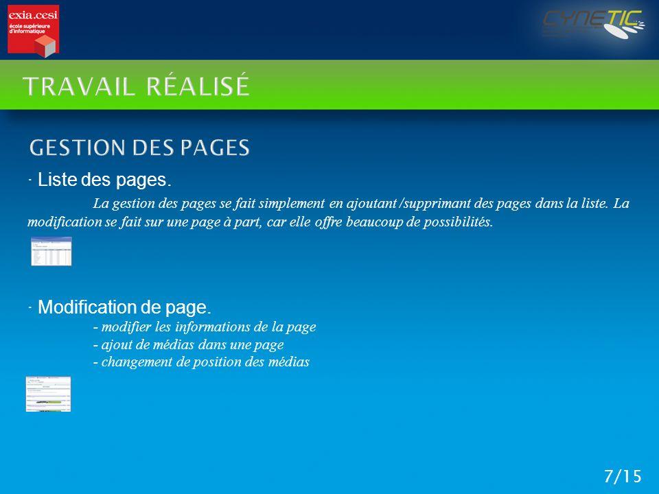 TRAVAIL RÉALISÉ 7/15 · Liste des pages. La gestion des pages se fait simplement en ajoutant /supprimant des pages dans la liste. La modification se fa