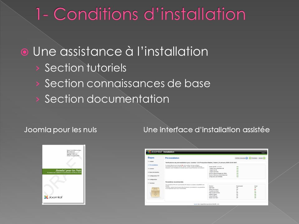 Une assistance à linstallation Section tutoriels Section connaissances de base Section documentation Joomla pour les nuls Une interface dinstallation