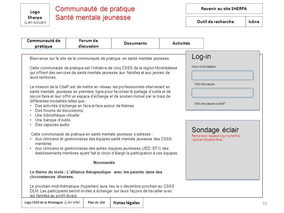 16 Communauté de pratique Logo Sherpa (Lien Accueil) Forum de discussion Documents Activités Revenir au site SHERPA Outil de recherche Icône Logo CSSS