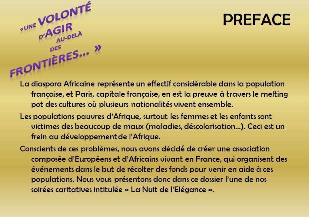 PREFACE La diaspora Africaine représente un effectif considérable dans la population française, et Paris, capitale française, en est la preuve à trave