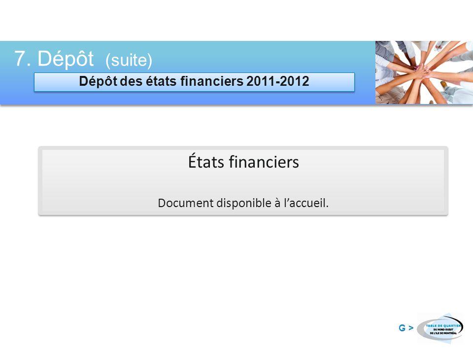 7. Dépôt Rapport du vérificateur 2011-2012 M.