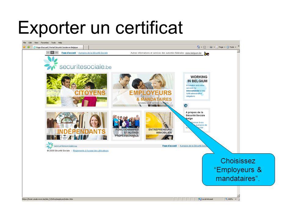 Exporter un certificat Choisissez Employeurs & mandataires.