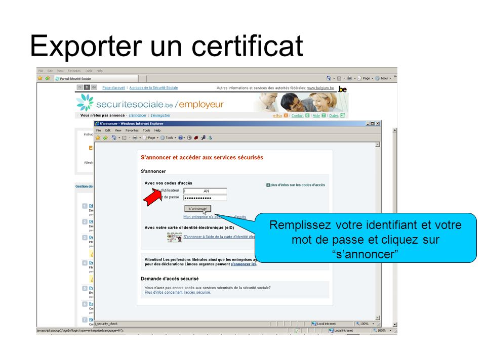 Exporter un certificat Remplissez votre identifiant et votre mot de passe et cliquez sur sannoncer