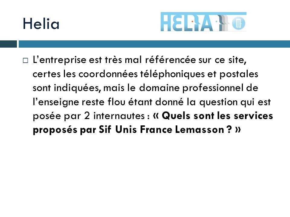Helia Lentreprise est très mal référencée sur ce site, certes les coordonnées téléphoniques et postales sont indiquées, mais le domaine professionnel